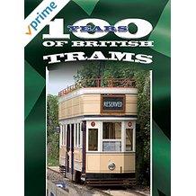 100 Years of British Trams のサムネイル画像