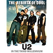 REBIRTH OF COOL: U2 IN THE THIRD MILLENNIUM のサムネイル画像