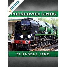 Preserved Lines - Bluebell Railway のサムネイル画像