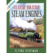 Classic British Steam Engines: Flying Scotsman のサムネイル画像
