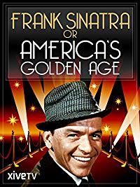 Frank Sinatra or America's Golden Age のサムネイル画像