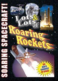 Lots & Lots of Roaring Rockets - Soaring Spacecraft! のサムネイル画像