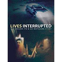 LIVES INTERRUPTED: THE TAKUMA ITO AND GO MATSUURA STORY のサムネイル画像