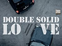 DOUBLE SOLID LOVE のサムネイル画像