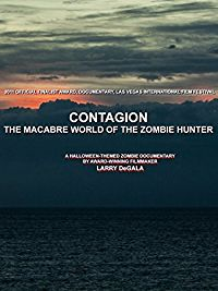 CONTAGION: THE MACABRE WORLD OF THE ZOMBIE HUNTER のサムネイル画像