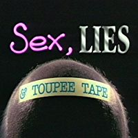 SEX, LIES AND TOUPEE TAPE のサムネイル画像