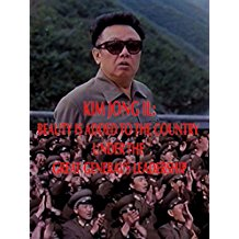 Kim Jong Il: Beauty Is Added to the Country Under the Great General's Leadership のサムネイル画像