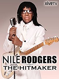 NILE RODGERS: THE HITMAKER のサムネイル画像