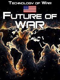 TECHNOLOGY OF WAR: FUTURE OF WAR のサムネイル画像