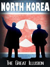 North Korea: The Great Illusion のサムネイル画像