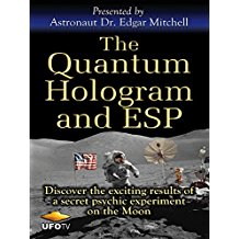 THE QUANTUM HOLOGRAM AND ESP - ASTRONAUT EDGAR MITCHELL のサムネイル画像