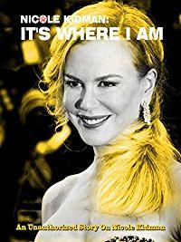 Nicole Kidman: It's Where I Am のサムネイル画像