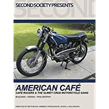 American Café: Café racers & the Slimey Crud Motorcycle Gang のサムネイル画像