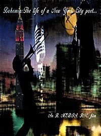 "BOHEMIA: ""THE LIFE OF A NEW YORK CITY POET"" のサムネイル画像"