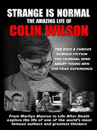 STRANGE IS NORMAL THE AMAZING LIFE OF COLIN WILSON のサムネイル画像