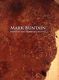 MARK BUNTAIN, FRIEND OF GOD, FRIEND OF CALCUTTA のサムネイル画像