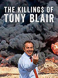 THE KILLING$ OF TONY BLAIR のサムネイル画像