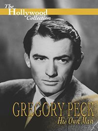 HOLLYWOOD COLLECTION: GREGORY PECK - HIS OWN MAN のサムネイル画像