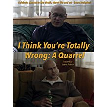 I Think You're Totally Wrong: A Quarrel のサムネイル画像