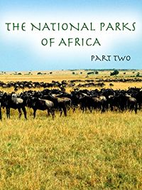 THE NATIONAL PARKS OF AFRICA - PART 2 のサムネイル画像