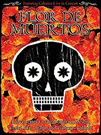 Calexico - Flor De Muertos のサムネイル画像