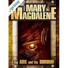 MARY MAGDALENE: THE ARK AND THE SHROUD のサムネイル画像
