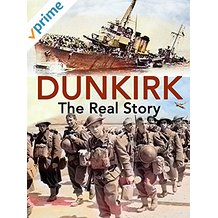 DUNKIRK: THE REAL STORY のサムネイル画像