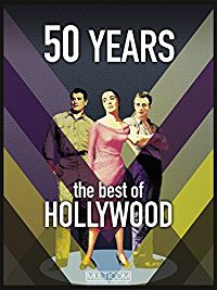 50 YEARS THE BEST OF HOLLYWOOD のサムネイル画像