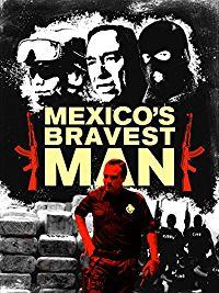 MEXICO'S BRAVEST MAN のサムネイル画像