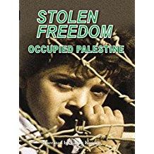 STOLEN FREEDOM: OCCUPIED PALESTINE のサムネイル画像