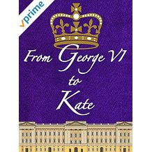 FROM GEORGE VI TO KATE のサムネイル画像