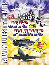 Lots & Lots of Jets and Planes - Adventures in the Air のサムネイル画像
