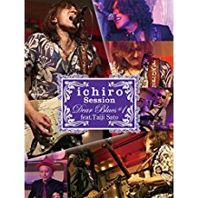 """ICHIRO LIVE SESSIONS""""DEAR BLUES""""#1 FEAT.佐藤タイジ のサムネイル画像"""