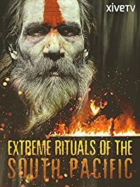 EXTREME RITUALS OF THE SOUTH PACIFIC のサムネイル画像