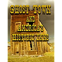 GHOST TOWN AND AMERICA'S HISTORIC INNS のサムネイル画像