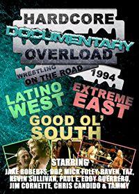 Hardcore Overload: Wrestling On The Road 1994 のサムネイル画像