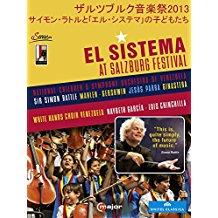 ザルツブルク音楽祭2013 - サイモン・ラトルと「エル・システマ」の子どもたち(ラトル/ベネズエラ国立児童交響楽団) のサムネイル画像