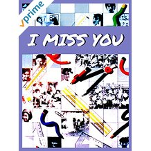 I Miss You のサムネイル画像