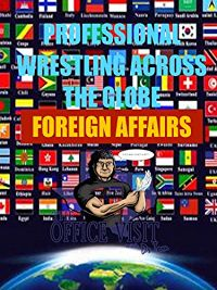 FOREIGN AFFAIRS IN WRESTLING のサムネイル画像