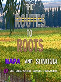The Routes to Roots : Napa and Sonoma のサムネイル画像
