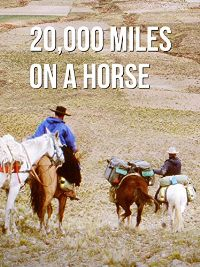 20.000 Miles on a Horse のサムネイル画像