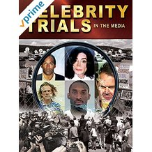 CELEBRITY TRIALS IN THE MEDIA のサムネイル画像