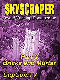 SKYSCRAPER - PART 2 - BRICKS AND MORTAR のサムネイル画像