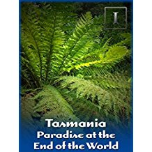 Tasmania - Paradise at the End of the World のサムネイル画像