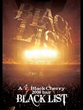 "Acid Black Cherry : 2008 tour ""BLACK LIST"" のサムネイル画像"