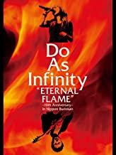 Do As Infinity ETERNAL FLAME 10th Anniversary in Nippon Budokan のサムネイル画像