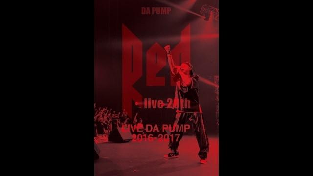 DA PUMP - LIVE DA PUMP 2016 -2017 RED ~ live 20th ~ のサムネイル画像