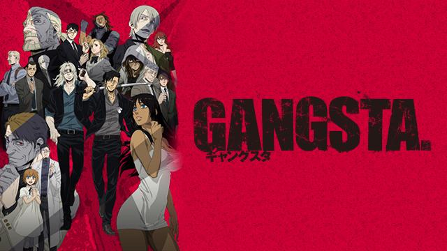 GANGSTA. のサムネイル画像