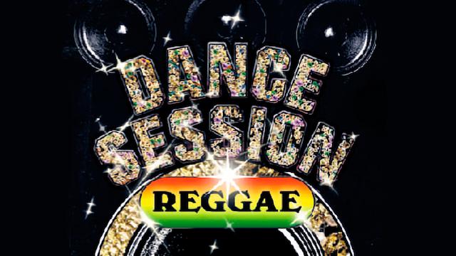 DANCE SESSION RAGGAE のサムネイル画像
