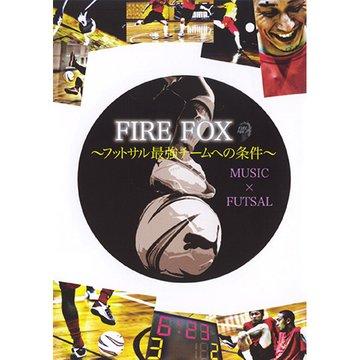 FIRE FOX ~フットサル最強チームへの条件~ のサムネイル画像